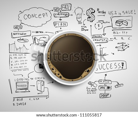Cup of coffee on background of business strategy #111055817