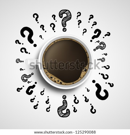 cup of coffee with drawing question mark