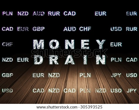 Currency concept: Glowing text Money Drain in grunge dark room with Wooden Floor, black background with Currency, 3d render