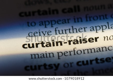 curtain raiser word in a dictionary. curtain raiser concept #1079018912