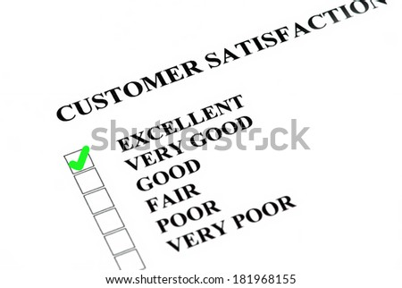 Customer satisfaction or service survey being filled out Excellent.