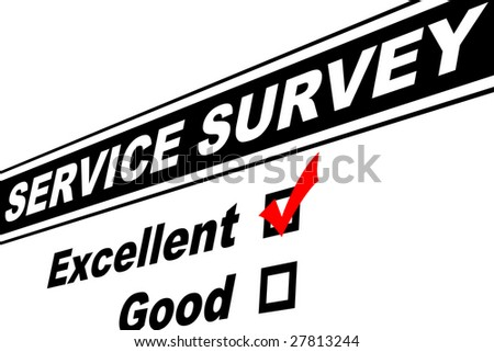 Customer service survey filled out with Excellent chosen isolated on white