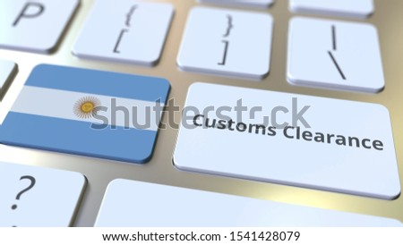 CUSTOMS CLEARANCE text and flag of Argentina on the buttons on the computer keyboard. Import or export related conceptual 3D rendering