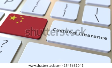 CUSTOMS CLEARANCE text and flag of China on the buttons on the computer keyboard. Import or export related conceptual 3D rendering