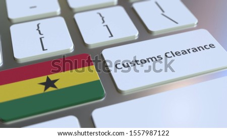 CUSTOMS CLEARANCE text and flag of Ghana on the buttons on the computer keyboard. Import or export related conceptual 3D rendering