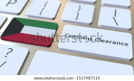 CUSTOMS CLEARANCE text and flag of Kuwait on the computer keyboard. Import or export related conceptual 3D rendering