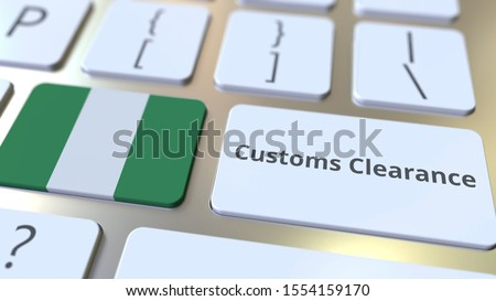 CUSTOMS CLEARANCE text and flag of Nigeria on the computer keyboard. Import or export related conceptual 3D rendering