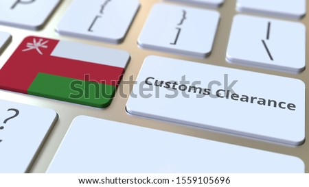 CUSTOMS CLEARANCE text and flag of Oman on the computer keyboard. Import or export related conceptual 3D rendering