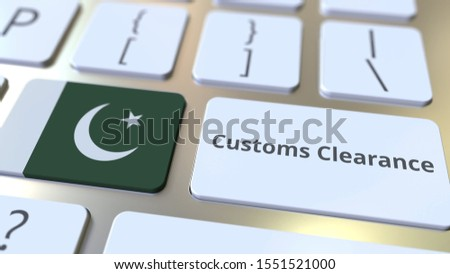 CUSTOMS CLEARANCE text and flag of Pakistan on the computer keyboard. Import or export related conceptual 3D rendering