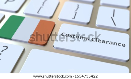 CUSTOMS CLEARANCE text and flag of the Republic of Ireland on the buttons on the computer keyboard. Import or export related conceptual 3D rendering