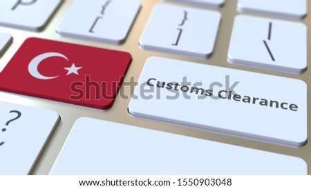 CUSTOMS CLEARANCE text and flag of Turkey on the computer keyboard. Import or export related conceptual 3D rendering
