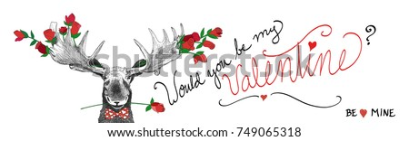 cute funny valentines day design, hand drawn moose and dozen roses in big antlers cartoon pose, Fun character with red flowers, handwritten typography saying