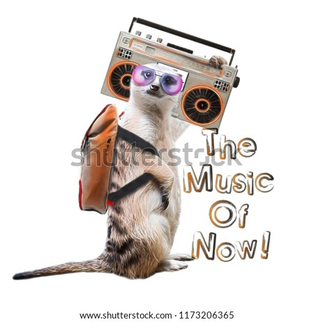 Cute meerkat listening to a cassette player illustration.The music of now slogan.Watercolor portrait.Art background for pet shop.Musician animal cartoon character.Fashion Tee shirt design.