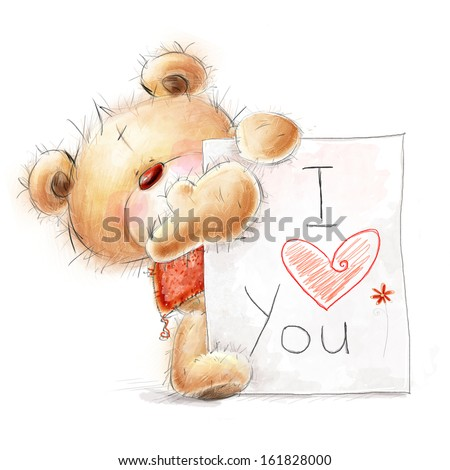 Cute Teddy bear with big paper with the text. Valentines greeting card with text I love you. Romantic confession illustration