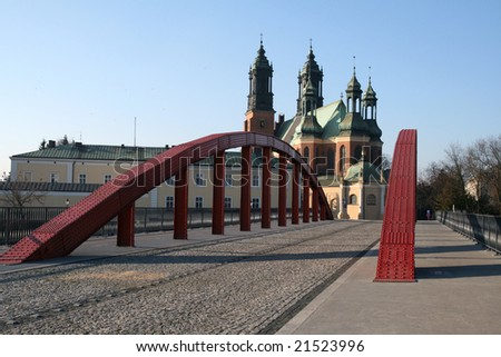 Cybinski bridge and the Cathedral in Poznan