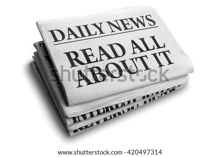 Daily news newspaper headline reading read all about it concept for event news headline