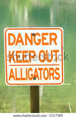 Danger Alligators - Sign