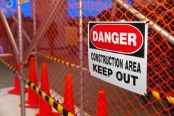 Danger Construction Area sign. Selective focus.