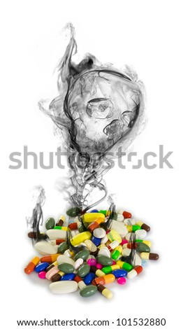 Danger from drugs (isolated). Having to much medicine...in a long period of time might destroy your health