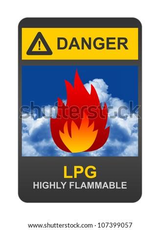 Danger LPG Highly Flammable Sign