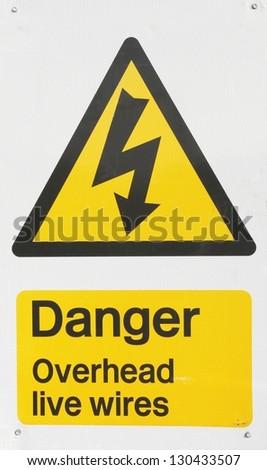 Danger Overhead Wires sign.