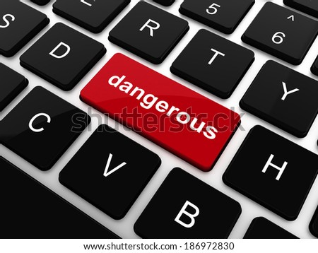 dangerous word on computer keyboard key. security concept - stock photo