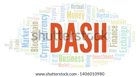 Dash cryptocurrency coin word cloud. Word cloud made with text only.