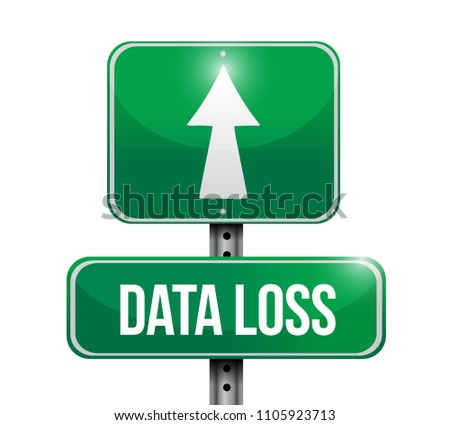 data loss street sign Illustration. Vector Illustration. isolated over a white background