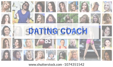 Dating coach. The title text is depicted on the background of a collage of many square female portraits. The concept of service for dating