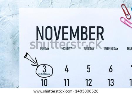 Daylight Saving Time, DST - November 11 marked on Calendar