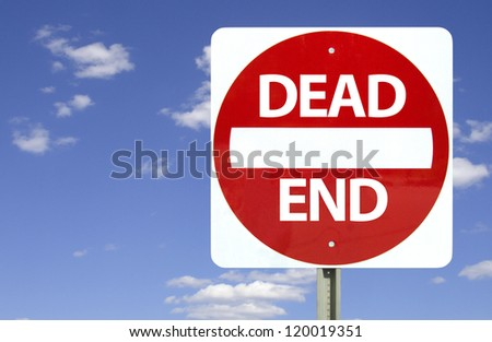 Dead end sign on blue sky with clouds, isolated