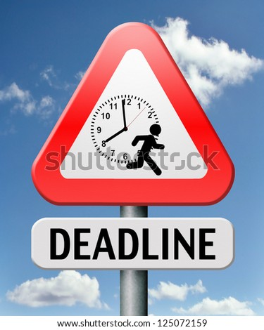 deadline hurry up and work against the clock gives job stress last minute task or late target date