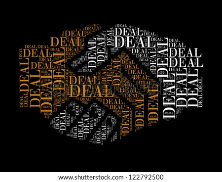deal text collage Composed in the shape of handshake