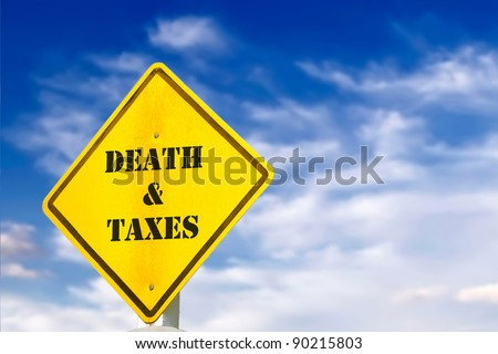 death and taxes road sign