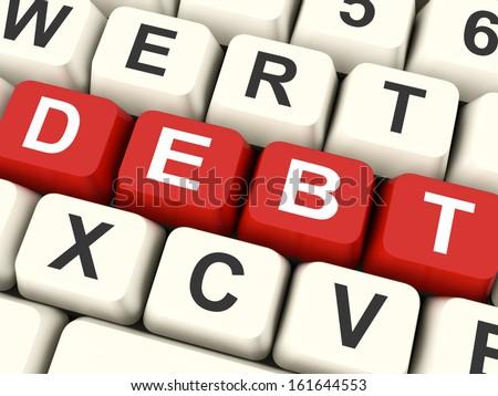 Debt Keys Meaning Indebtedness Debts Or Liability