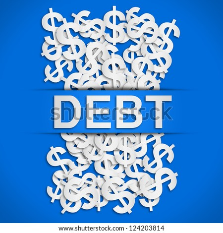 Debt poster - stock photo