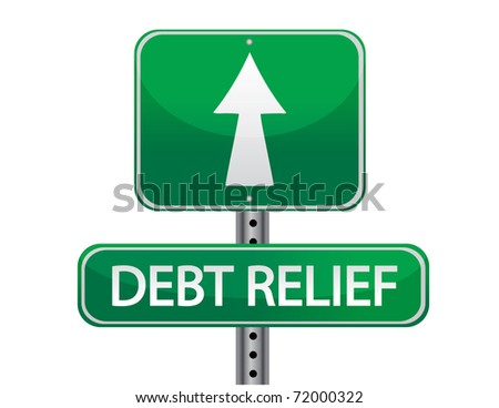 debt relief street sign concept isolated over a white background