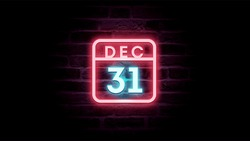 December 31 Calendar on neon effects background blue and red neon lights. Day, month December Calendar on bricks background Neon Sign Light Red Blue