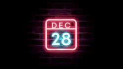December 28 Calendar on neon effects background blue and red neon lights. Day, month December Calendar on bricks background Neon Sign Light Red Blue