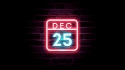 December 25 Calendar on neon effects background blue and red neon lights. Day, month December Calendar on bricks background Neon Sign Light Red Blue