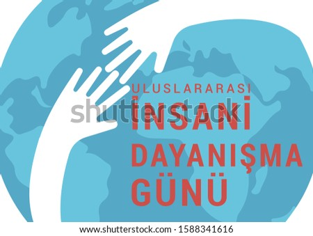 December 20- Human Solidarity Day- Illustrations/ Images of important dates-in Turkish language.  people, hands, hands together, illustration