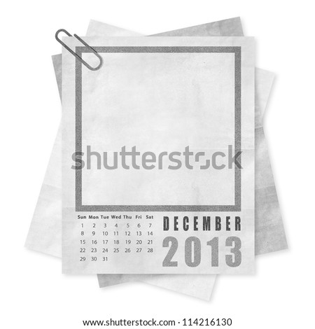 December 2013 year calendar on paper with frame for your idea
