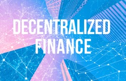 Decentralized Finance Defi theme with abstract network patterns and skyscrapers