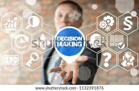 Decision Making Business Finance concept.