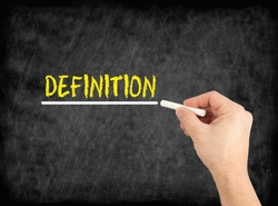 Definition - hand writing text on chalkboard