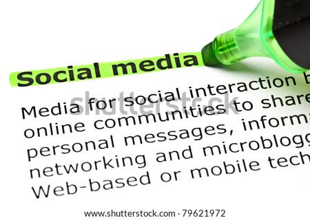 Definition of Social Media highlighted with green marker.