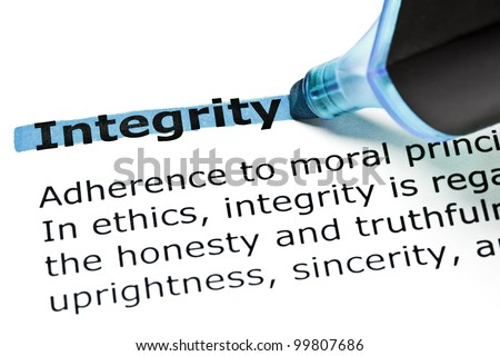 Definition of the word Integrity highlighted in blue with felt tip pen.