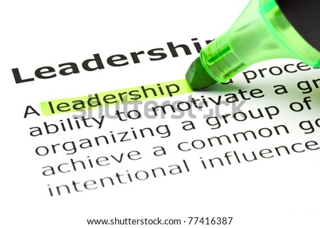 Definition of the word Leadership highlighted in green with felt tip pen.