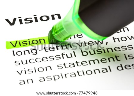Definition of the word Vision, highlighted with green marker.