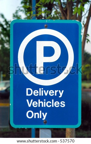 Delivery Vehicles Parking Sign